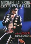 who's BAD? マイケル・ジャクソン 1958-2009